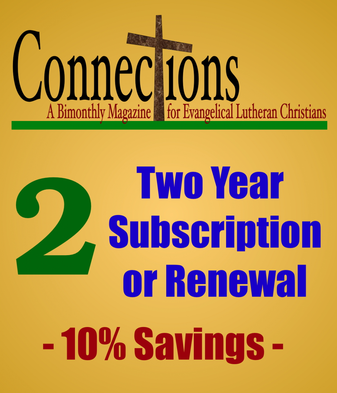 Connections Magazine - 2 Year Subscription (American)