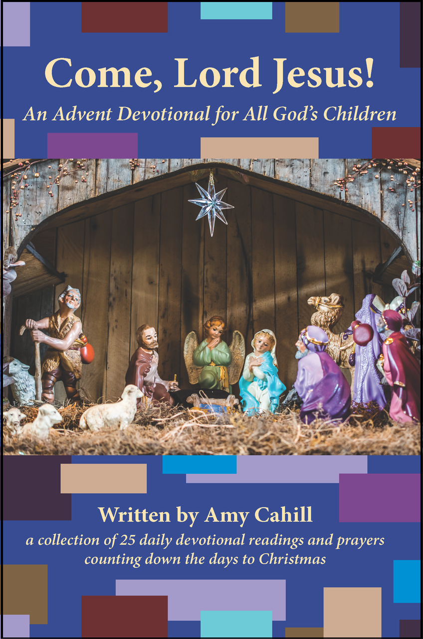 Come, Lord Jesus!: An Advent Devotional for All God's Children