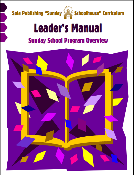 Sunday Schoolhouse > Leader's Manual (Program Overview) S-0010
