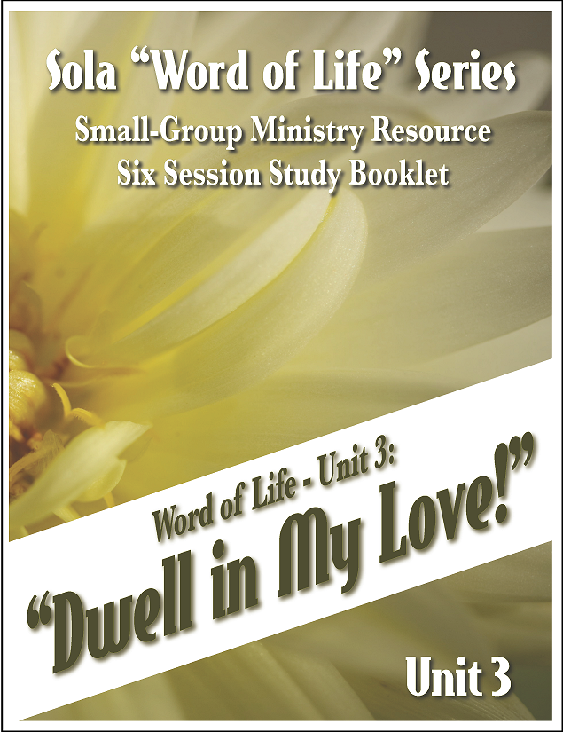 Dwell in My Love - Word of Life Series: Unit 3 G-130