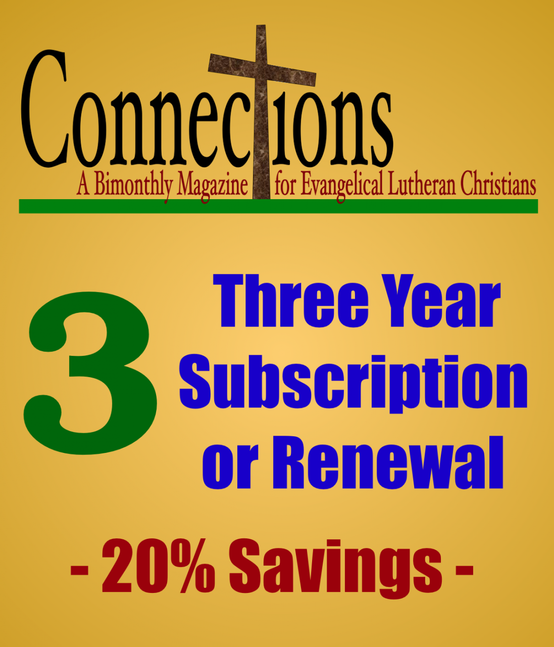Connections Magazine - 3 Year Subscription (American)