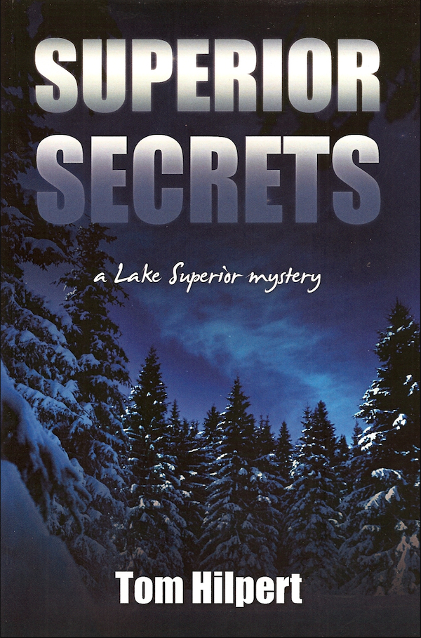 Superior Secrets: A Lake Superior Mystery F-H130