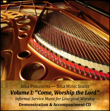 CD Sola Music Series, Vol I - Come, Worship the Lord M-2012
