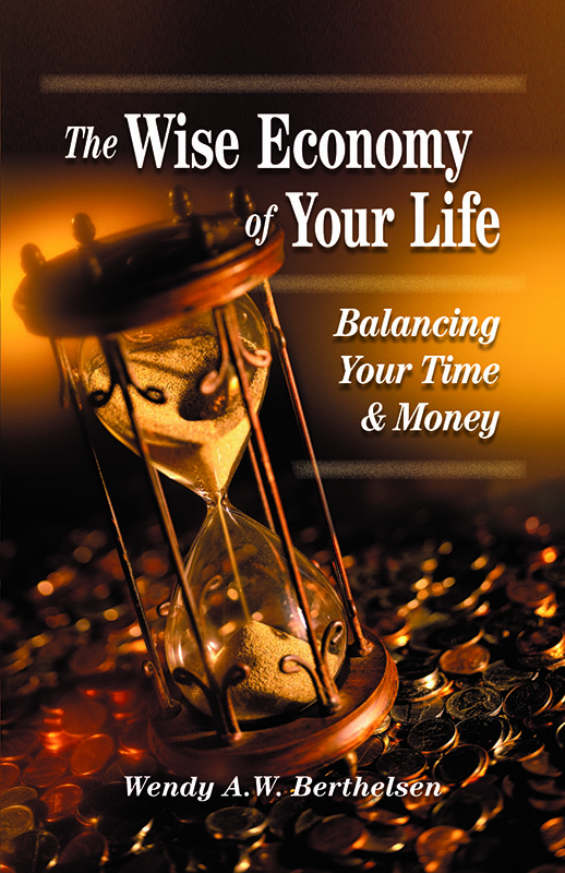 The Wise Economy of Your Life (Stewardship) Q-B140