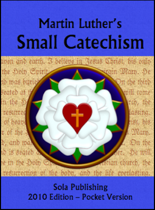 Martin Luther's Small Catechism (Blue Version, Pocket Edition) C-8201