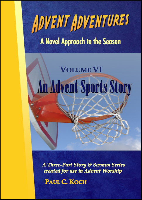 Advent Adventures Volume VI: An Advent Sports Story D-A306
