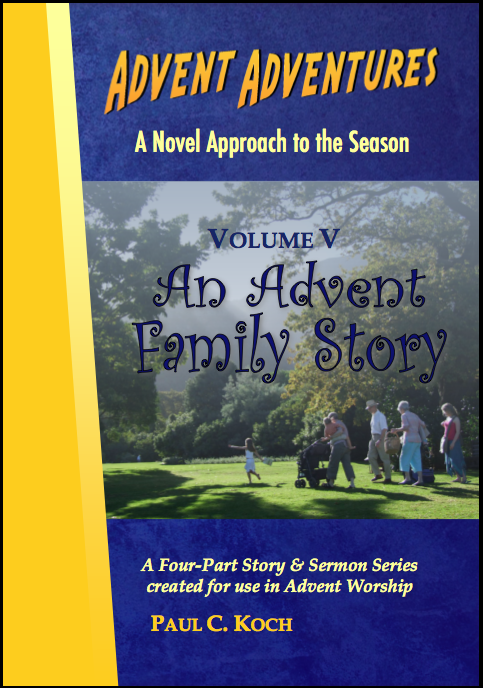 Advent Adventures Volume V: An Advent Family Story D-A405