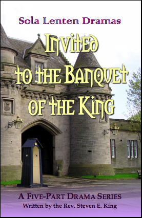 Lenten Drama Series: Invited to the Banquet of the King D-1120