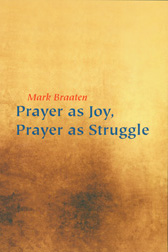 Prayer as Joy, Prayer as Struggle B-B650