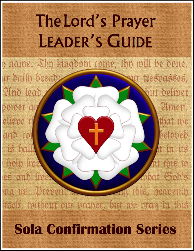 Confirmation: Lord's Prayer (Leader Guide)