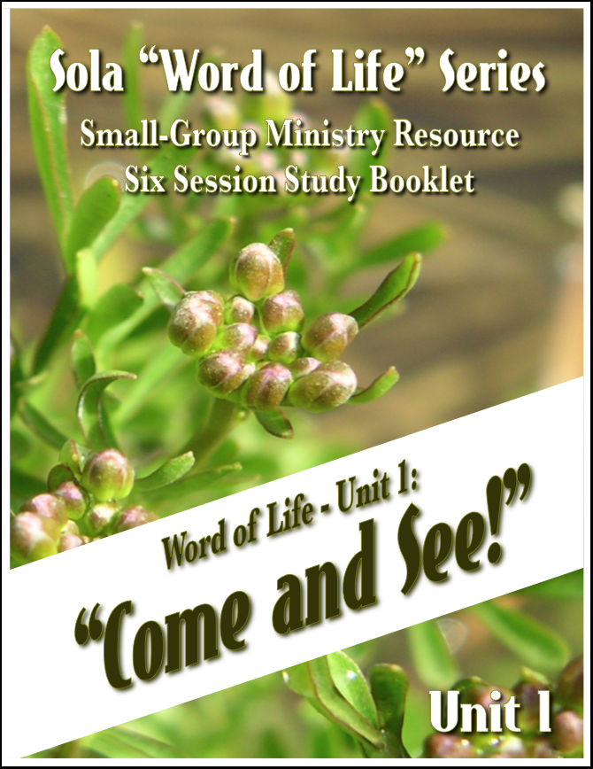 Come and See - Word of Life Series: Unit 1