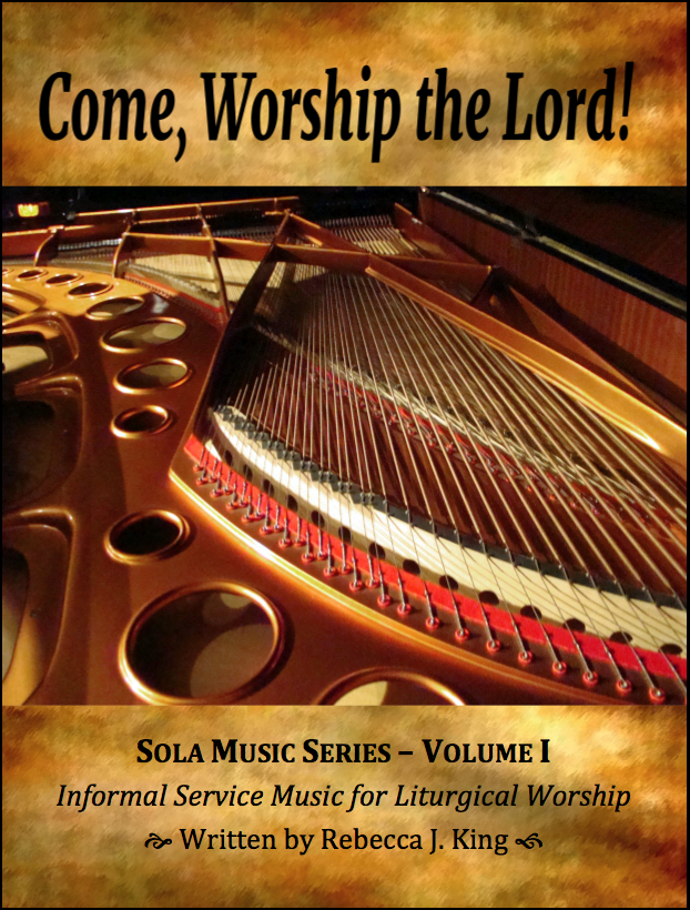 Come, Worship the Lord! (Sola Music Series Vol. 1) M-2010