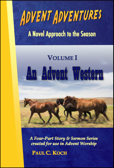 Advent Adventures Volume I: An Advent Western D-A401