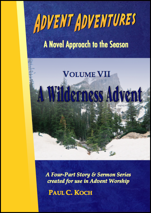 Advent Adventures Volume VII: A Wilderness Advent D-A407