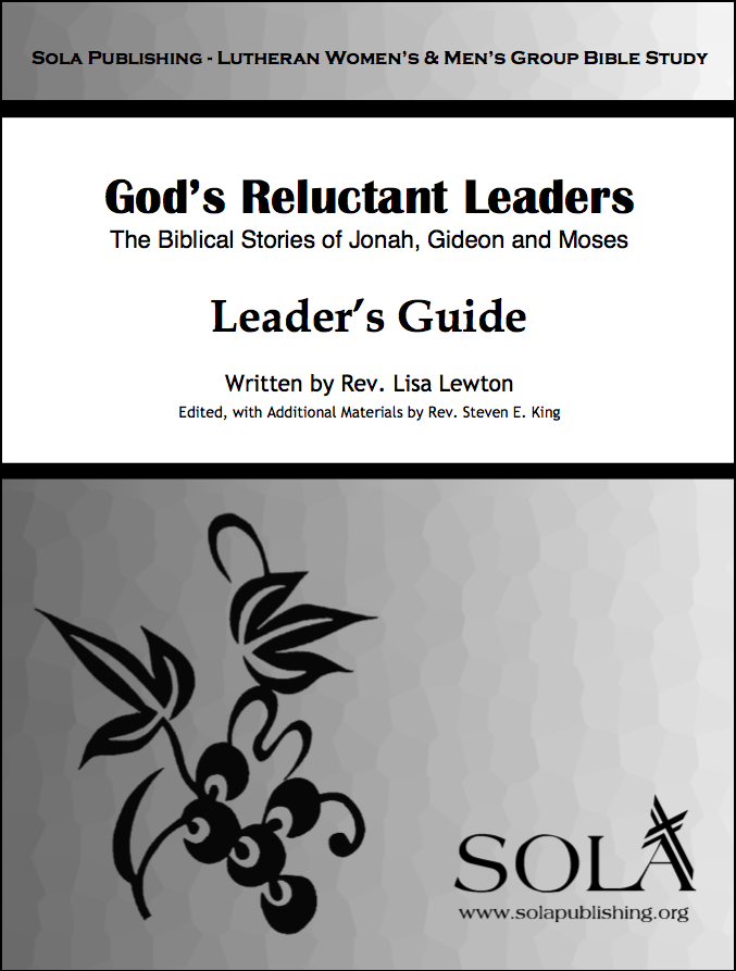 God's Reluctant Leaders - Leader W-0815