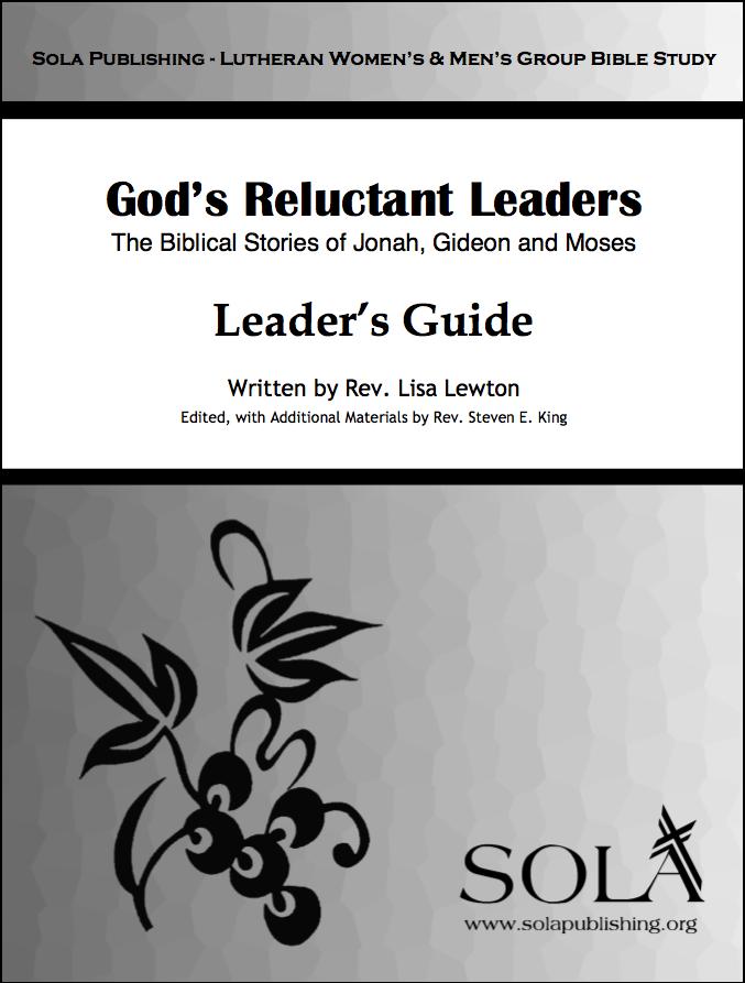 God's Reluctant Leaders - Leader