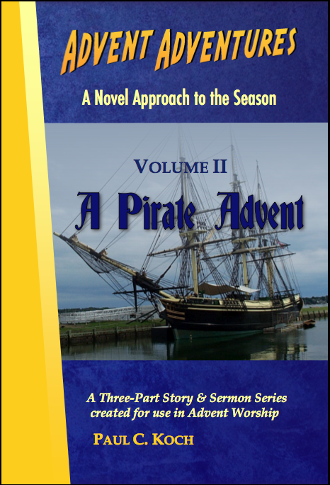 Advent Adventures Volume II: A Pirate Advent D-A302