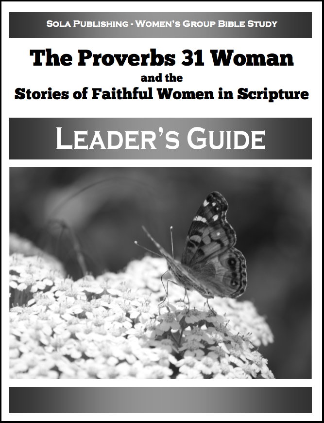 The Proverbs 31 Woman - Leader's Guide W-1415