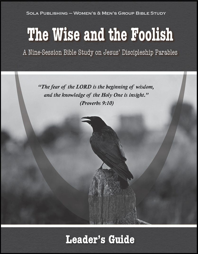The Wise & The Foolish - Leader