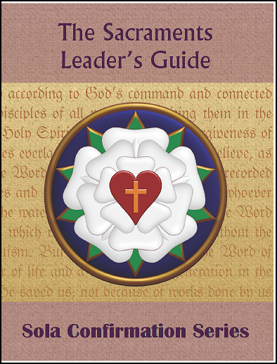 The Sacraments (Leader's Guide)