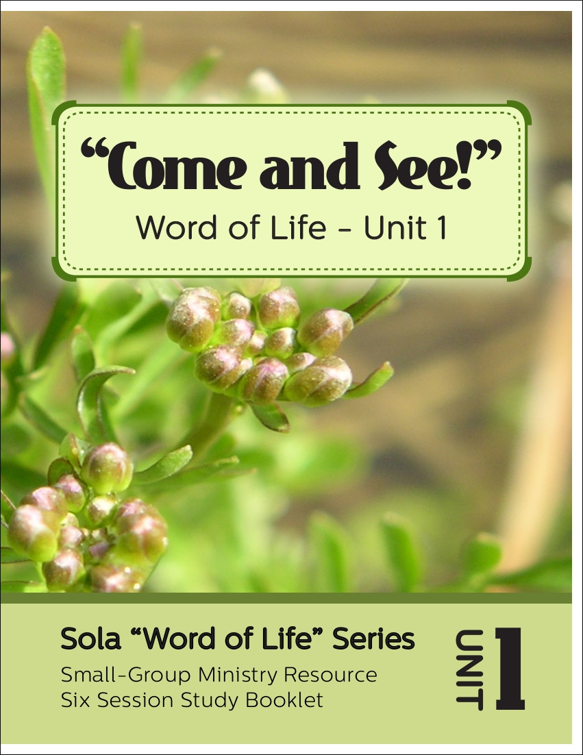 Come and See!: Word of Life Series (Unit 1)