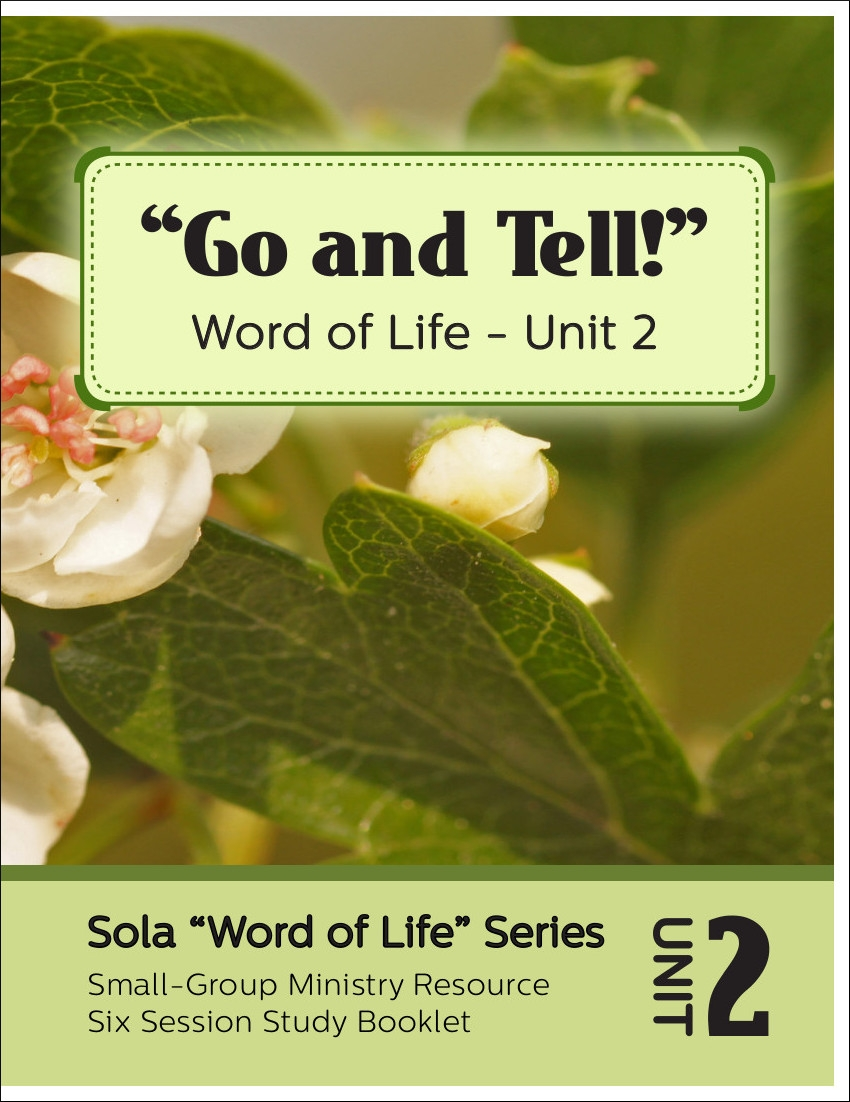 Go and Tell!: Word of Life Series (Unit 2)