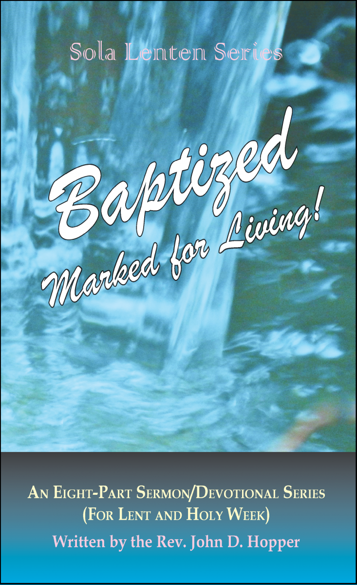 Baptized: Marked for Living!