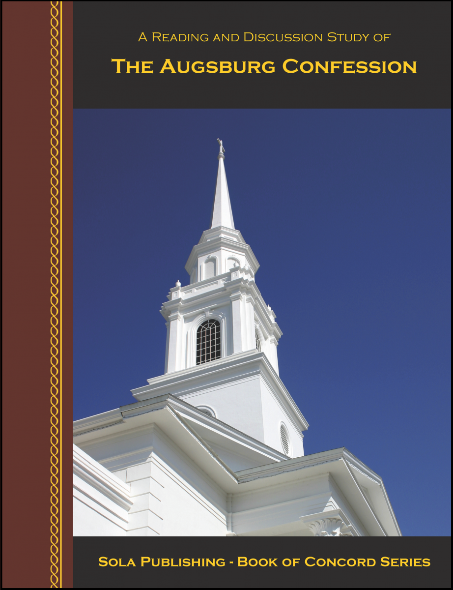 The Augsburg Confession (BoC series)