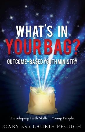 What's in Your Bag? (Outcome-Based Youth Ministry)