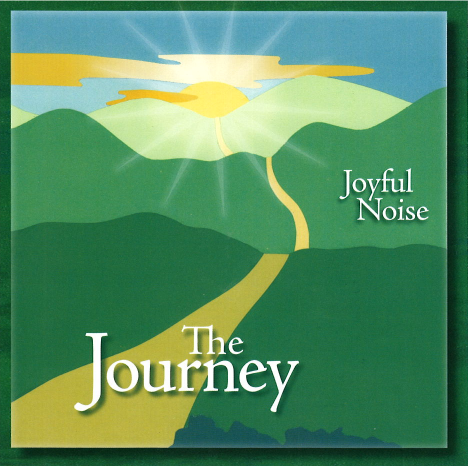Joyful Noise: The Journey
