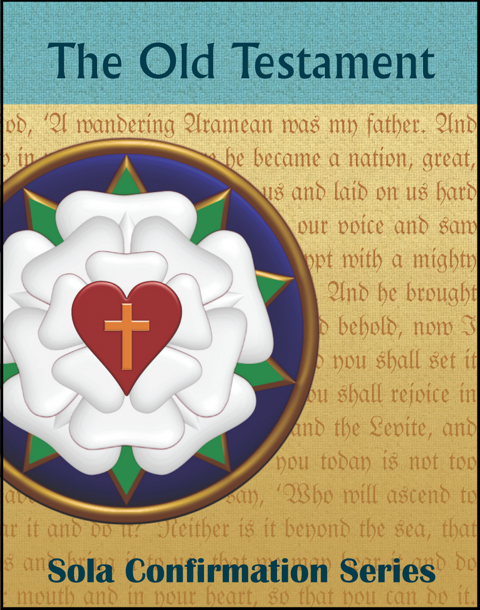 Sola Confirmation Series: The Old Testament