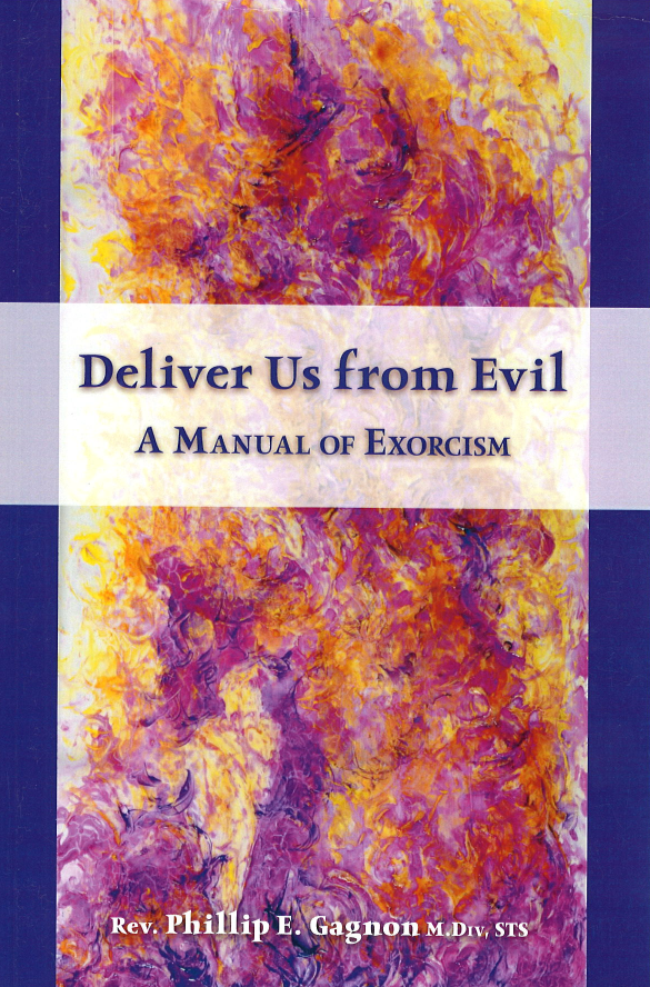 Deliver Us from Evil: A Manual of Exorcism