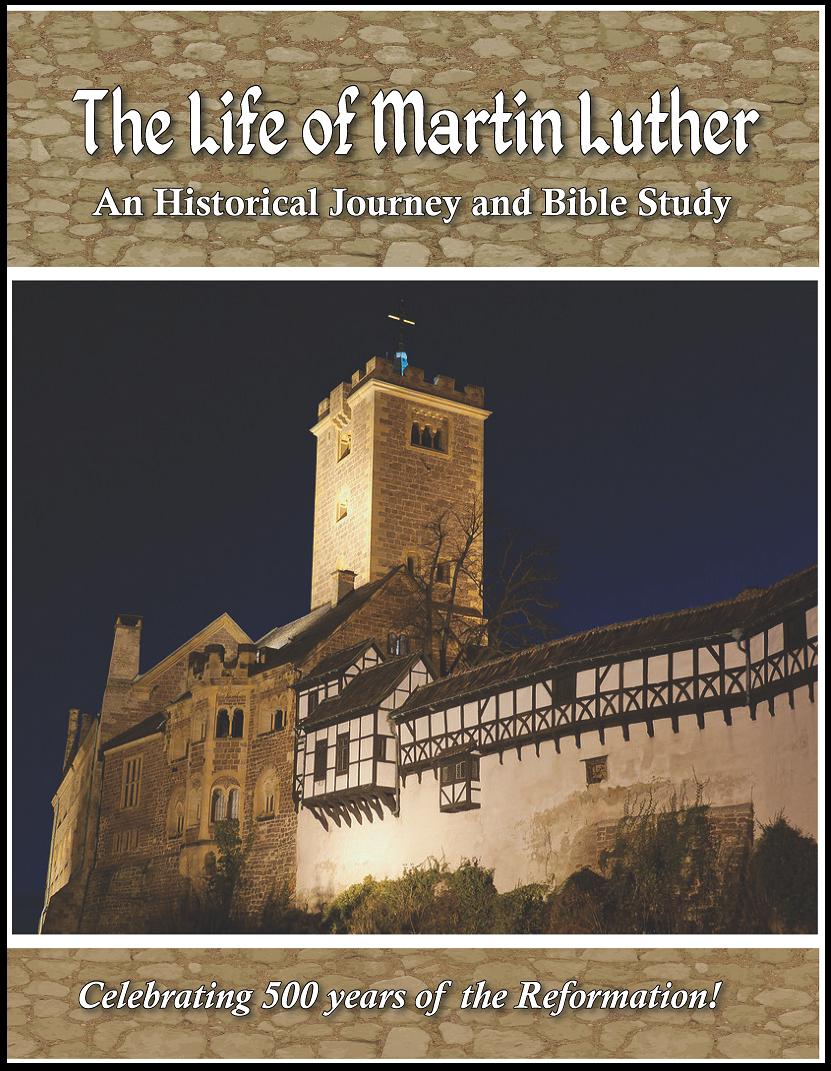 The Life of Martin Luther (Bible Study)