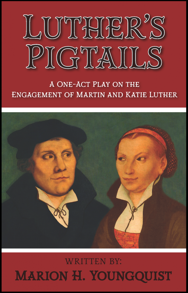 Luther's Pigtails (Chancel Drama)