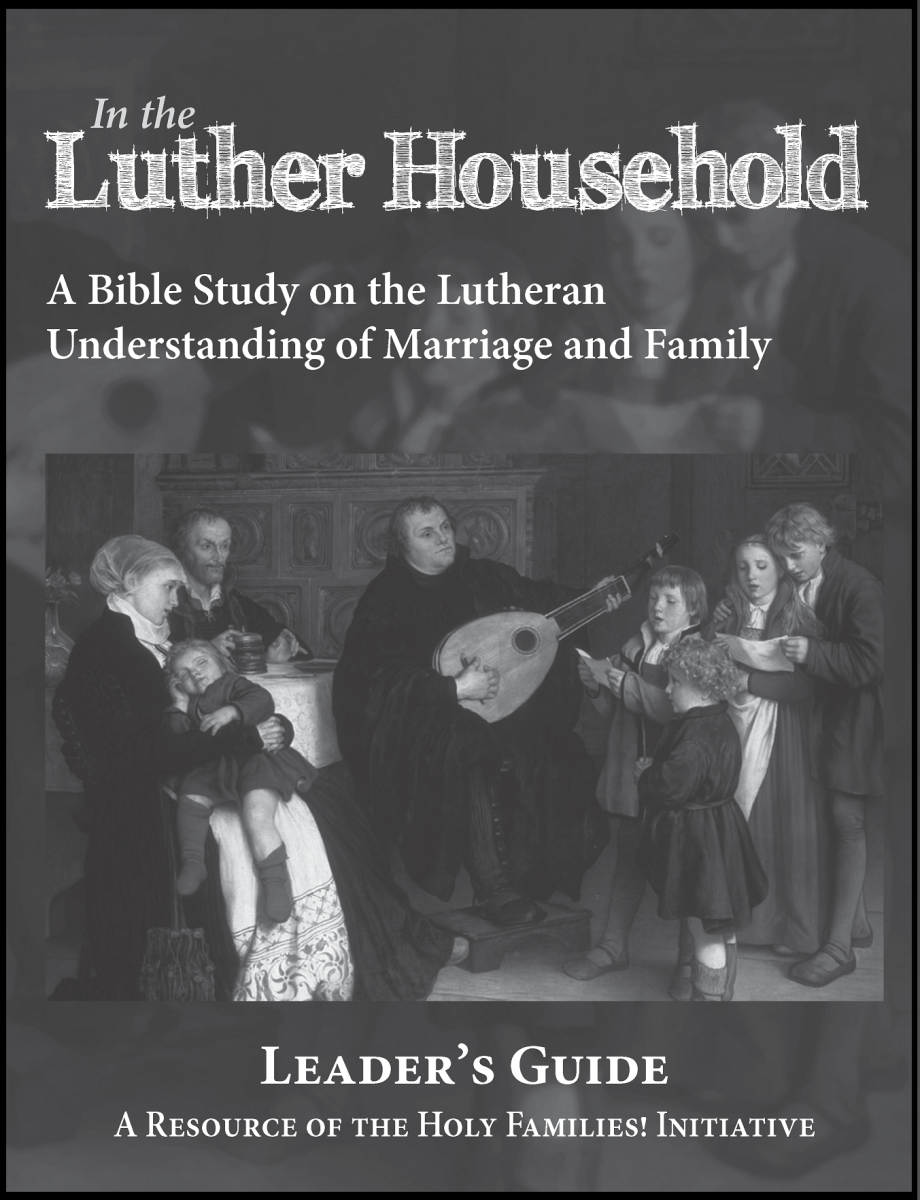 In the Luther Household - Leader's Guide