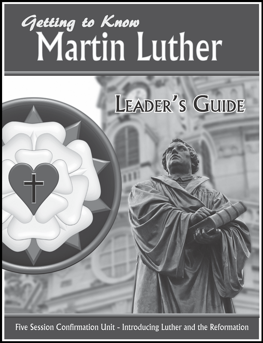 Getting to Know Martin Luther (Leader's Guide)