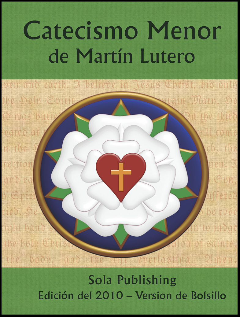 Martin Luther's Small Catechism (Spanish/Español)