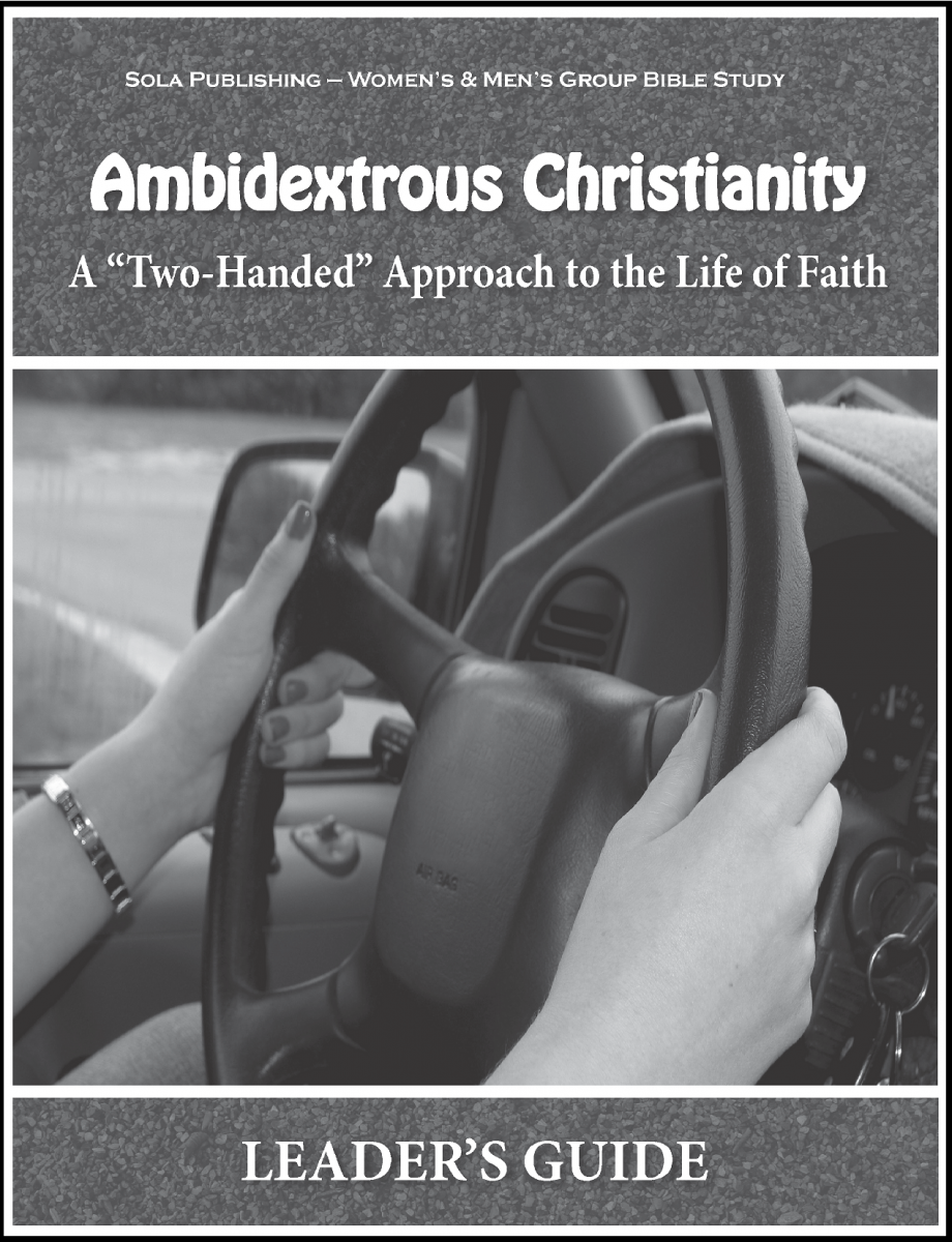 Ambidextrous Christianity - Leader's Guide