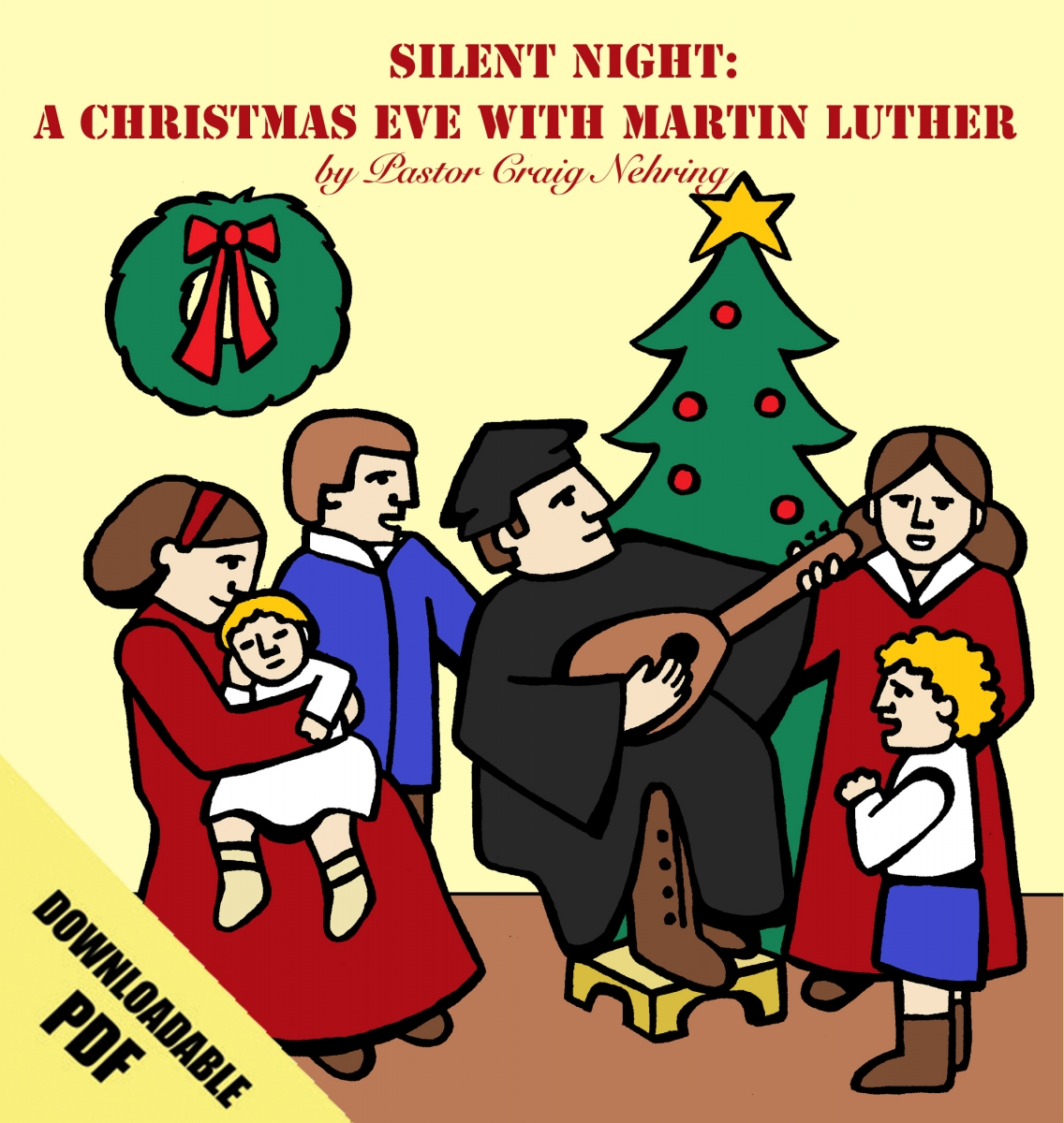 Silent Night: A Christmas Eve with Martin Luther