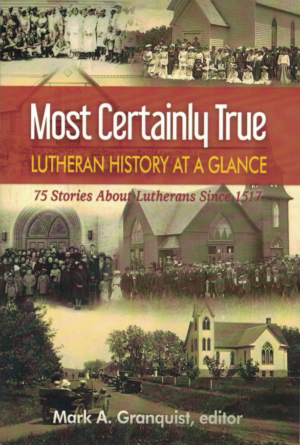 Most Certainly True: Lutheran History