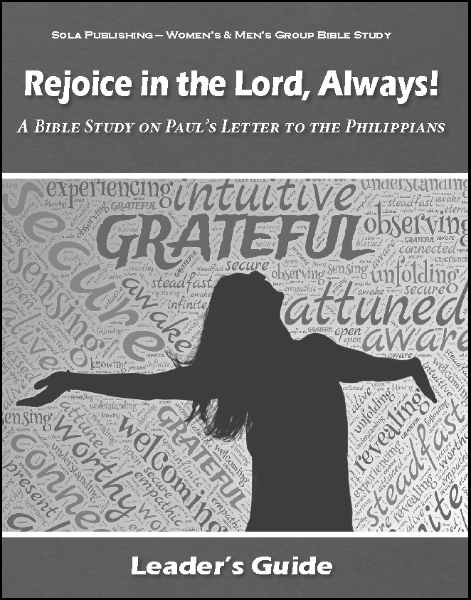 Rejoice in the Lord, Always! - Leader's Guide