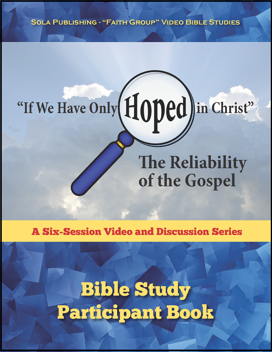 The Reliability of the Gospel - Participant