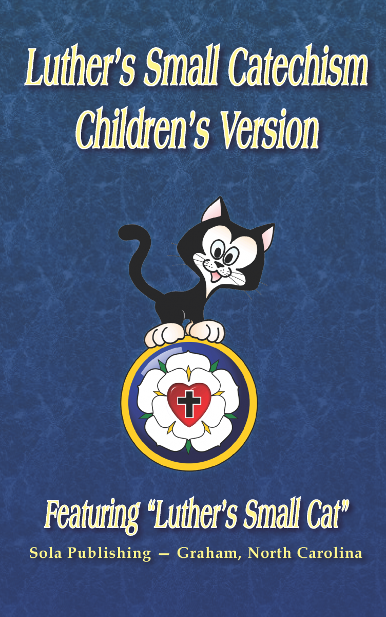 Luther's Small Catechism (Children's Version)