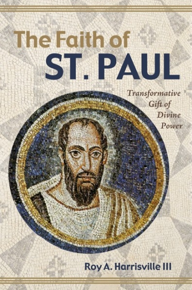 The Faith of St. Paul: Transformative Gift of Divine Power