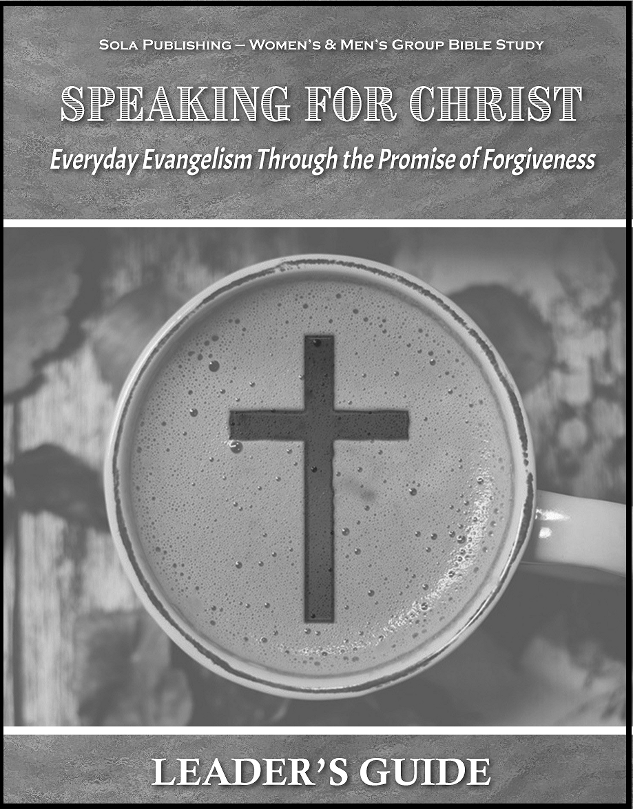 Speaking for Christ - Leader's Guide