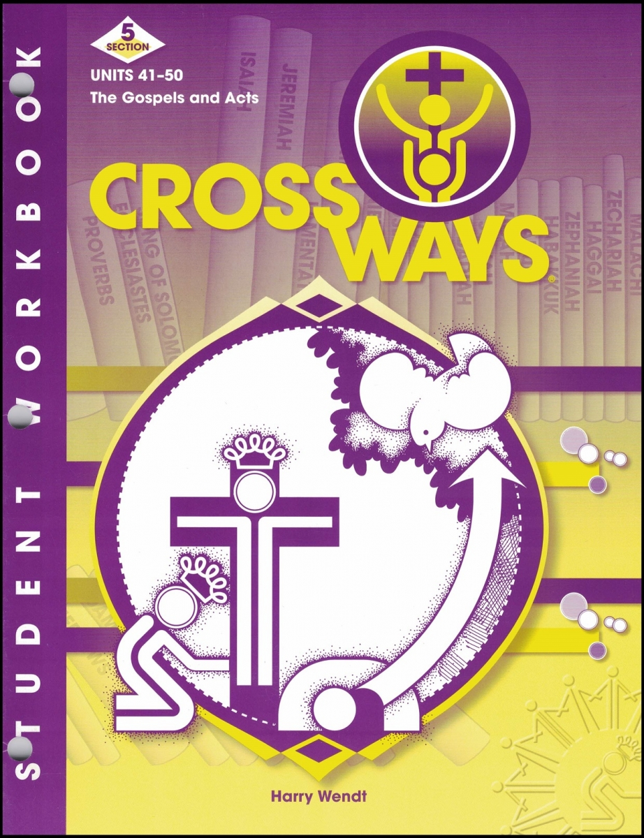 Crossways -Section 5: Workbook