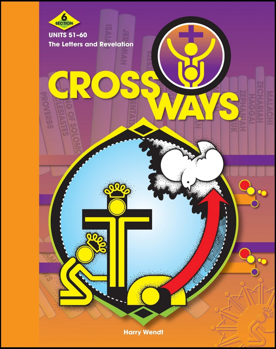 Crossways - Section 6: Student Manual