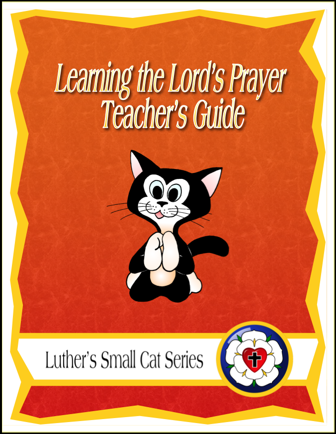 Learning the Lord's Prayer (Teacher's Guide)