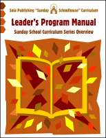 Sunday Schoolhouse > Program Manual (Overview) S-0010
