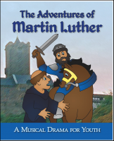 The Adventures of Martin Luther (Youth Drama) L-3020